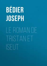 Joseph, B?dier  - Le roman de Tristan et Iseut