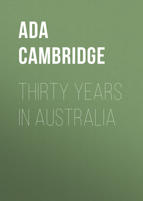 Ada Cambridge. Thirty Years in Australia