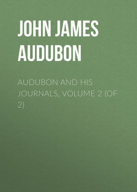 Audubon, John James  - Audubon and his Journals, Volume 2 (of 2)