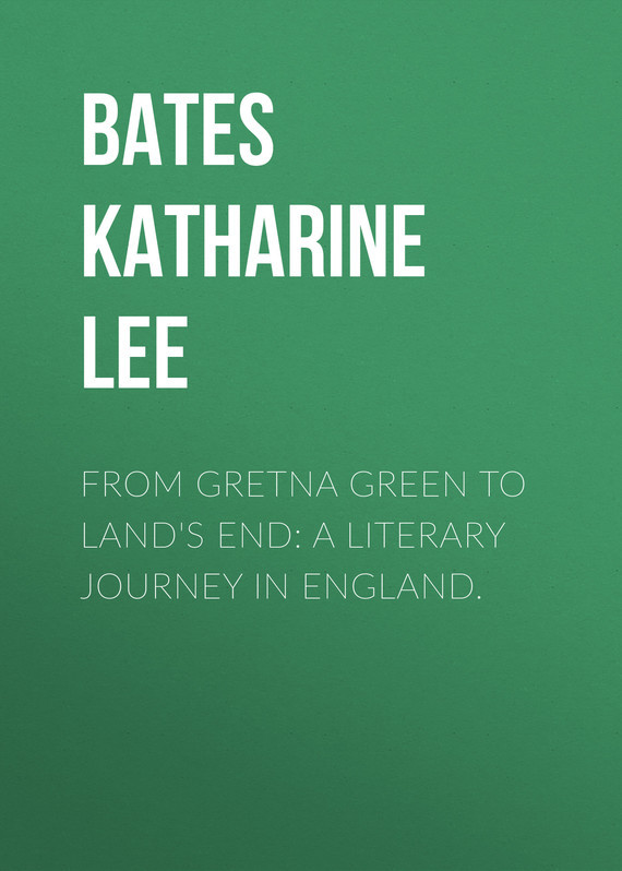 From Gretna Green to Land's End: A Literary Journey in England.