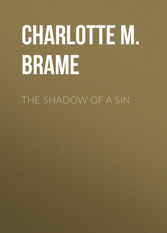 Charlotte M. Brame The Shadow of a Sin the society of sin