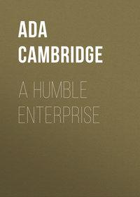 Cambridge, Ada  - A Humble Enterprise