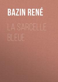 Ren?, Bazin  - La Sarcelle Bleue