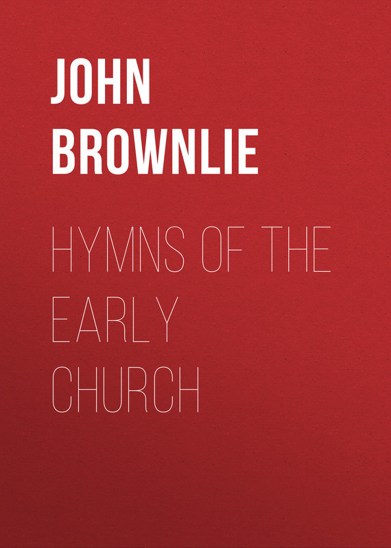 John Brownlie Hymns of the Early Church the church thirroul