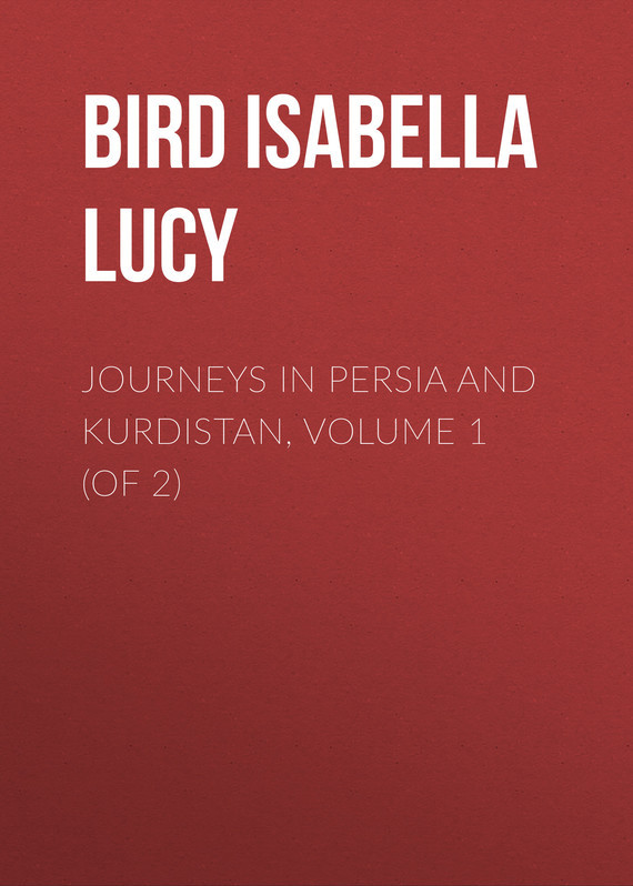 Bird Isabella Lucy Journeys in Persia and Kurdistan, Volume 1 (of 2) knights of sidonia volume 6