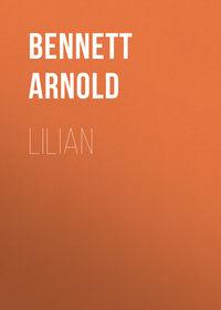 Arnold, Bennett  - Lilian