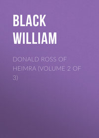 William, Black  - Donald Ross of Heimra (Volume 2 of 3)