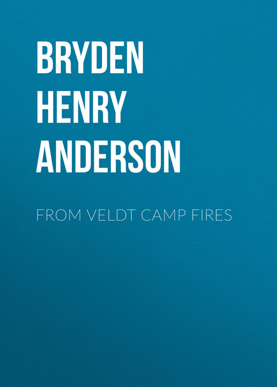 Bryden Henry Anderson From Veldt Camp Fires