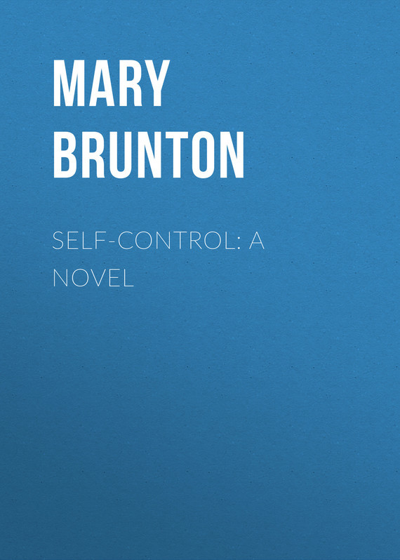 Mary Brunton Self-control: A Novel