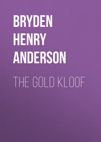 Anderson, Bryden Henry  - The Gold Kloof
