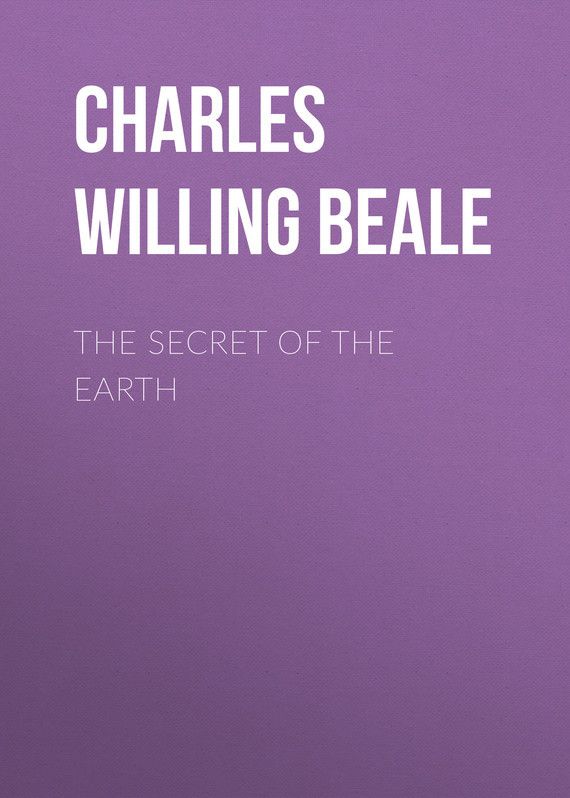 Charles Willing Beale The Secret of the Earth the bones of the earth