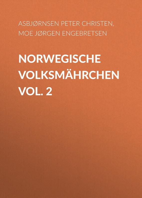 Asbjørnsen Peter Christen Norwegische Volksmährchen vol. 2 hogan peter resident alien vol 2