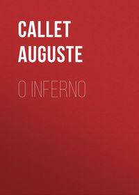 Auguste, Callet  - O Inferno