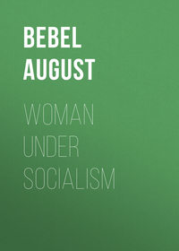 August, Bebel  - Woman under socialism