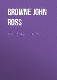 Ross, Browne John  - The Land of Thor