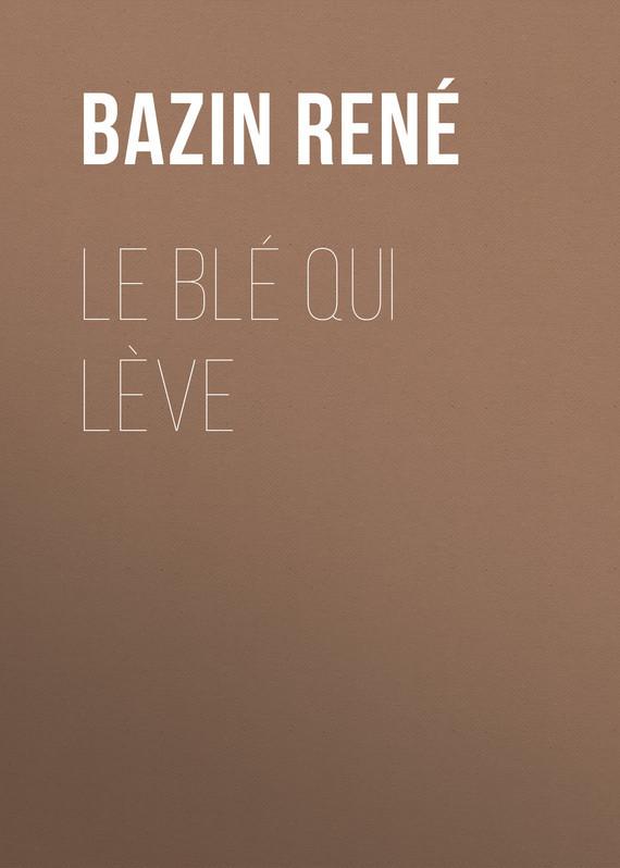 Bazin René Le Blé qui lève