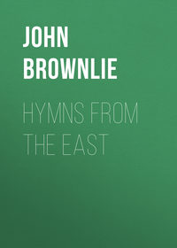 Brownlie, John  - Hymns from the East