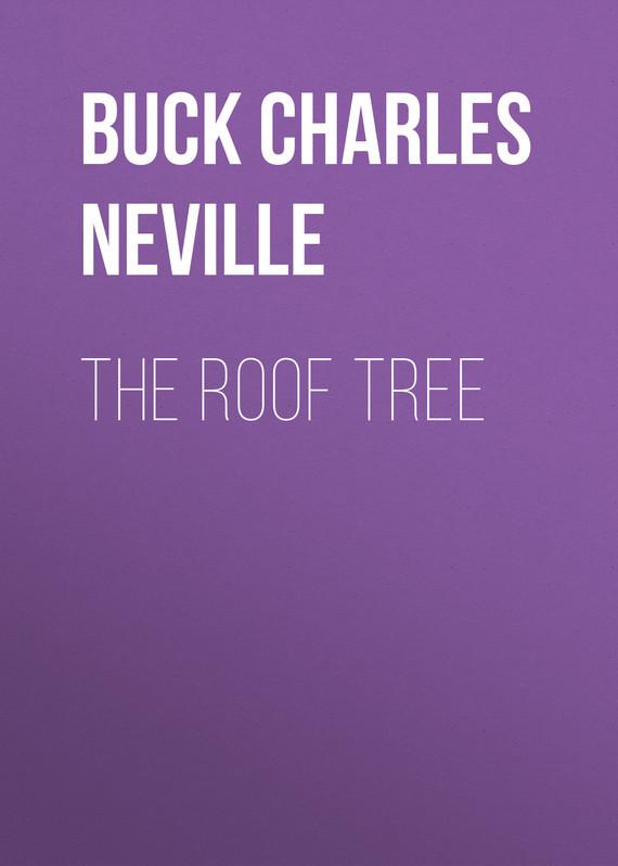 Buck Charles Neville The Roof Tree buck skinner