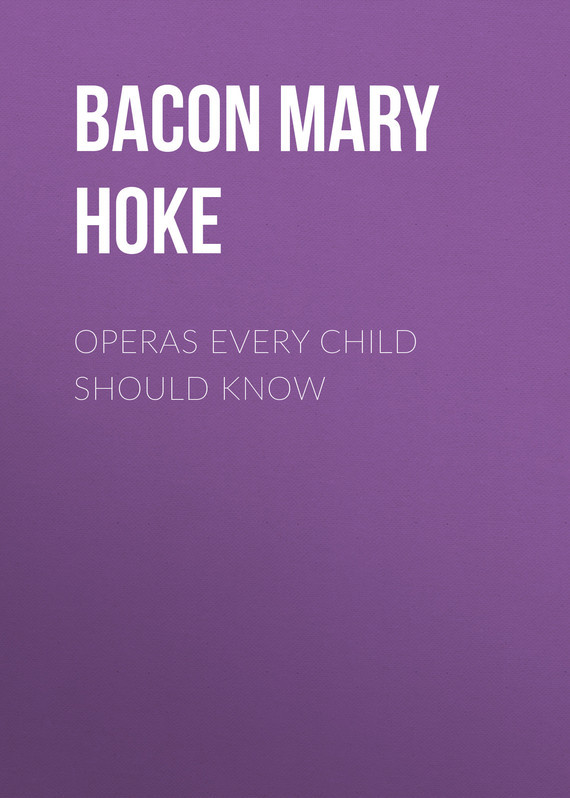 Фото - Bacon Mary Schell Hoke Operas Every Child Should Know 100 things bruins fans should know