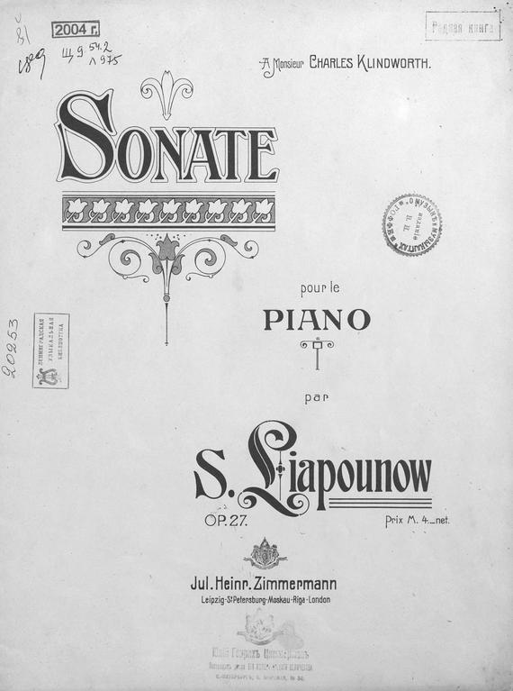 Сергей Михайлович Ляпунов Sonate op. 27 pour le piano par S. Liapunow s t dupont 58 avenue montaigne pour femme