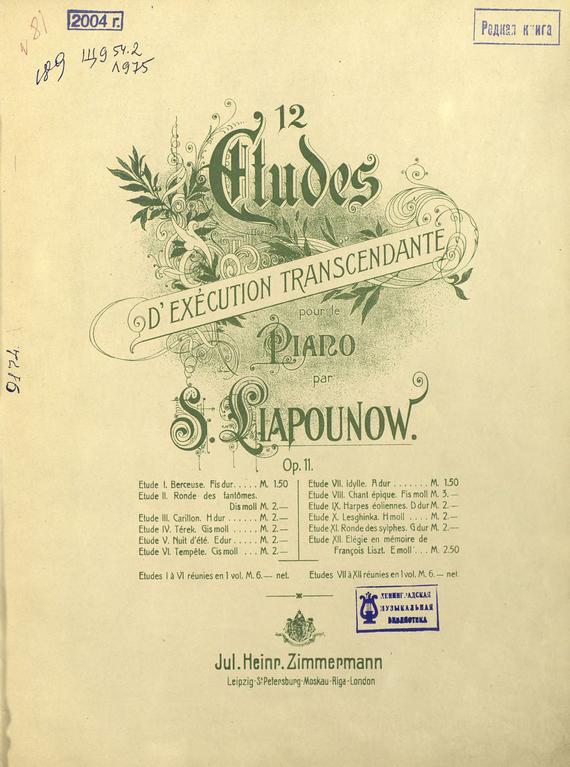 12 etudes d'execution transcendante pour le piano par S. Liapounow