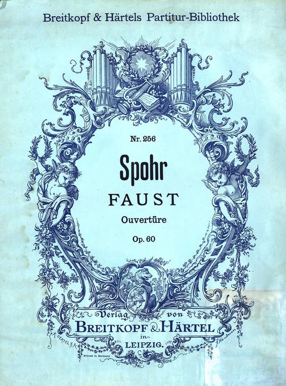 Людвиг Шпор Ouverture zur Oper Faust faust
