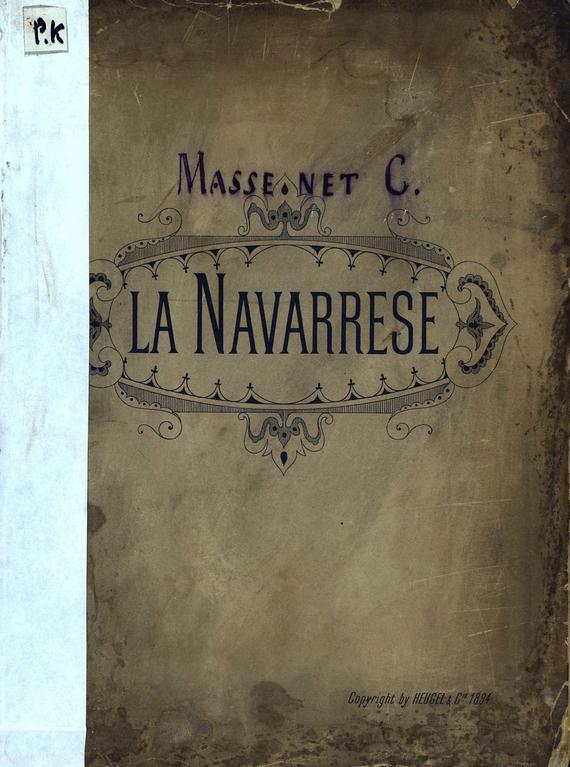 Жюль Массне La Navarrese