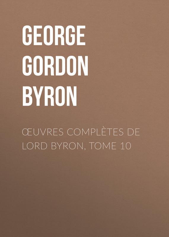 Œuvres complètes de lord Byron, Tome 10