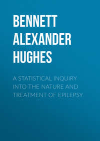 Hughes, Bennett Alexander  - A Statistical Inquiry Into the Nature and Treatment of Epilepsy