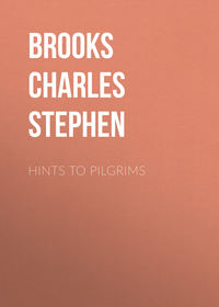 Stephen, Brooks Charles  - Hints to Pilgrims