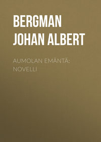 Albert, Bergman Johan  - Aumolan em?nt?: Novelli