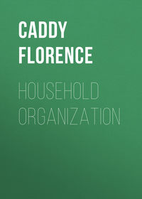 Florence, Caddy  - Household Organization