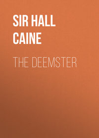 Caine, Sir Hall  - The Deemster
