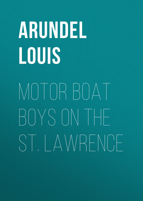Arundel Louis Motor Boat Boys on the St. Lawrence girl on the boat