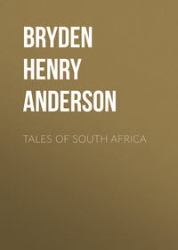 Anderson, Bryden Henry  - Tales of South Africa