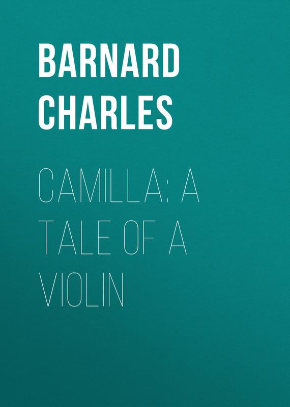 Camilla: A Tale of a Violin