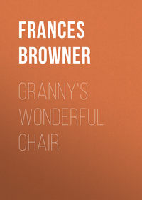 Browner, Frances  - Granny's Wonderful Chair