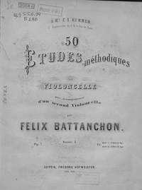 Феликс Баттаншон - Etudes methodiques pour Violoncelle avec