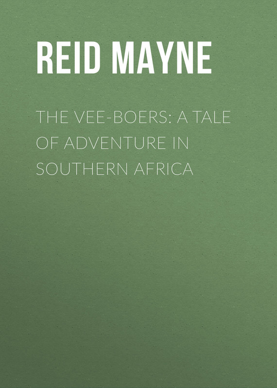 Майн Рид The Vee-Boers: A Tale of Adventure in Southern Africa southern enterprises montfort stationary chair in chocolate