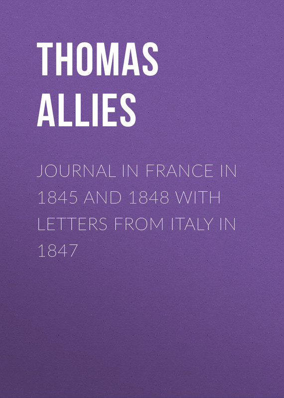 Фото - Allies Thomas William Journal in France in 1845 and 1848 with Letters from Italy in 1847 agent based snort in distributed environment