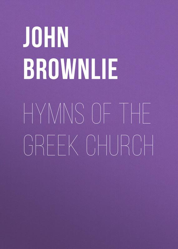 John Brownlie Hymns of the Greek Church the church thirroul