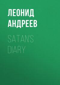 Андреев, Леонид  - Satan's Diary