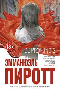 Пиротт, Эмманюэль  - De Profundis
