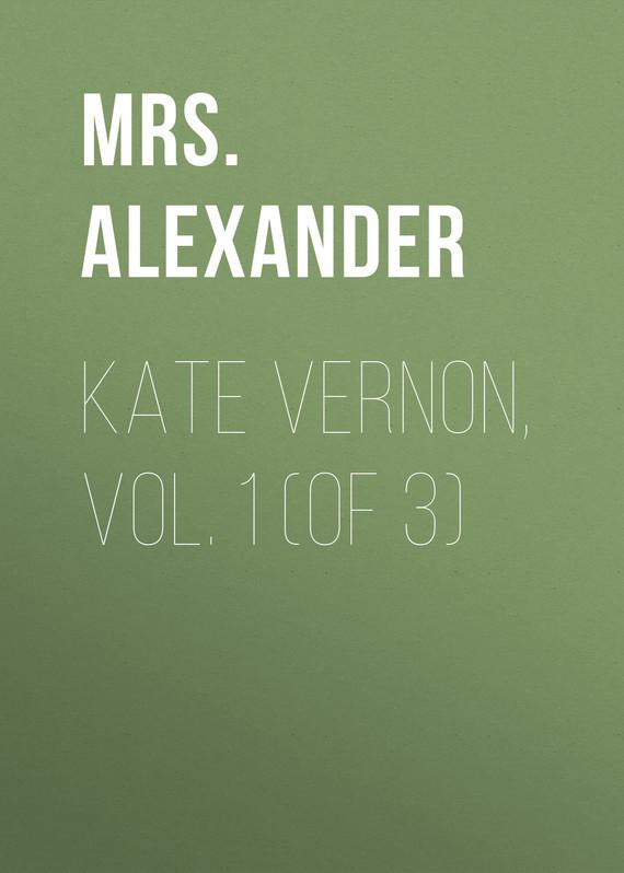 Mrs. Alexander Kate Vernon, Vol. 1 (of 3) gantz tpb vol 34