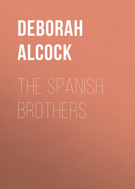 Deborah Alcock The Spanish Brothers deborah dilley k essentials of banking