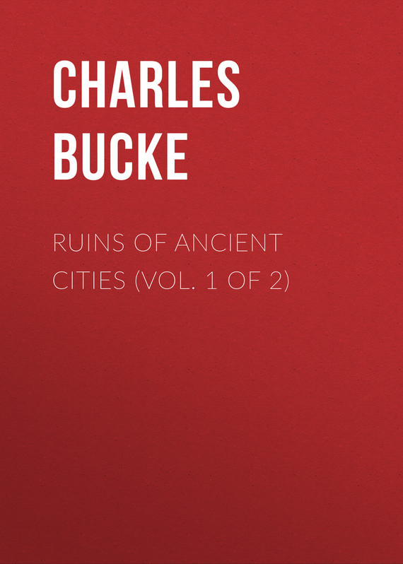 Ruins of Ancient Cities (Vol. 1 of 2)