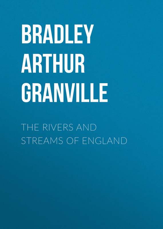 Bradley Arthur Granville The Rivers and Streams of England jp 21 9статуэтка небесная колесница pavone