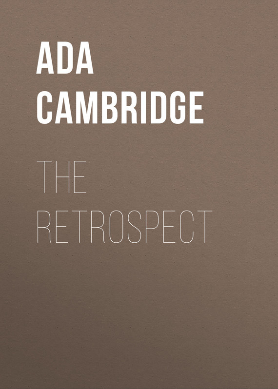 Ada Cambridge. The Retrospect