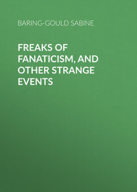 - Freaks of Fanaticism, and Other Strange Events