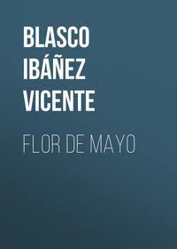 - Mayflower (Flor de mayo): A Tale of the Valencian Seashore